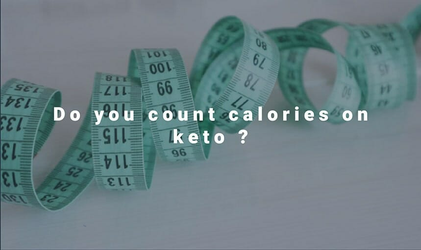 do you count calories on keto